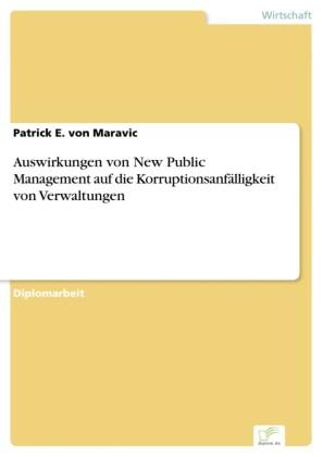 Auswirkungen von New Public Management auf die Korruptionsanfälligkeit von Verwaltungen