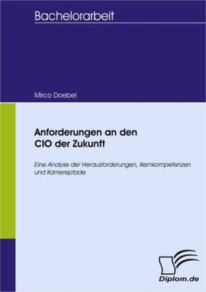 Anforderungen an den CIO der Zukunft