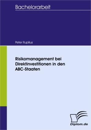 Risikomanagement bei Direktinvestitionen in den ABC-Staaten