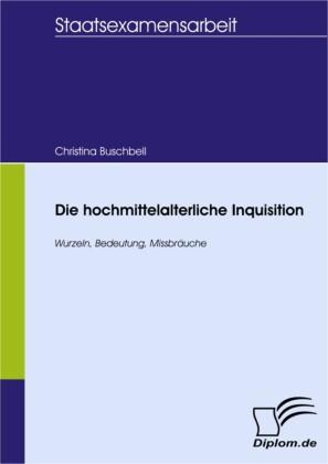 Die hochmittelalterliche Inquisition