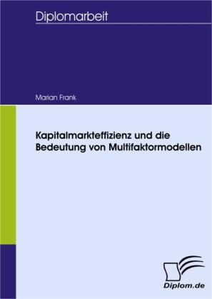 Kapitalmarkteffizienz und die Bedeutung von Multifaktormodellen