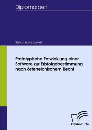 Prototypische Entwicklung einer Software zur Erbfolgebestimmung nach österreichischem Recht