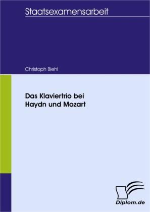 Das Klaviertrio bei Haydn und Mozart