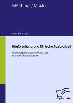 Hirnforschung und Klinische Sozialarbeit