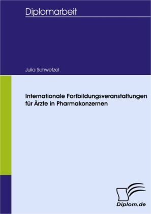 Internationale Fortbildungsveranstaltungen für Ärzte in Pharmakonzernen