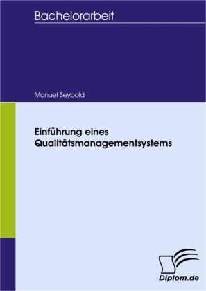 Einführung eines Qualitätsmanagementsystems