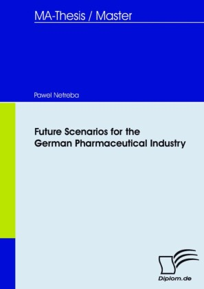 Future Scenarios for the German Pharmaceutical Industry