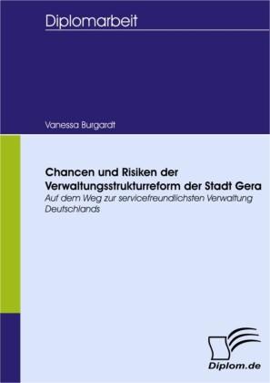 Chancen und Risiken der Verwaltungsstrukturreform der Stadt Gera
