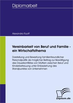 Vereinbarkeit von Beruf und Familie - ein Wirtschaftsthema