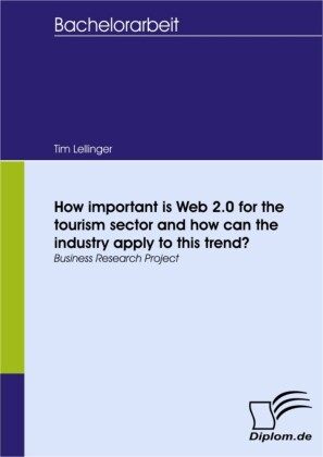 How important is Web 2.0 for the tourism sector and how can the industry apply to this trend?