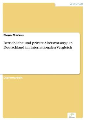 Betriebliche und private Altersvorsorge in Deutschland im internationalen Vergleich