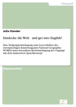 Entdecke die Welt ... and get into English!
