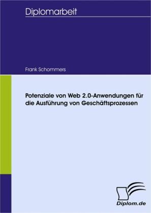 Potenziale von Web 2.0-Anwendungen für die Ausführung von Geschäftsprozessen