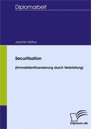 Securitisation (Immobilienfinanzierung durch Verbriefung)