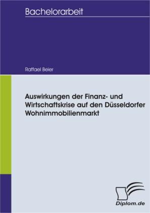 Auswirkungen der Finanz- und Wirtschaftskrise auf den Düsseldorfer Wohnimmobilienmarkt