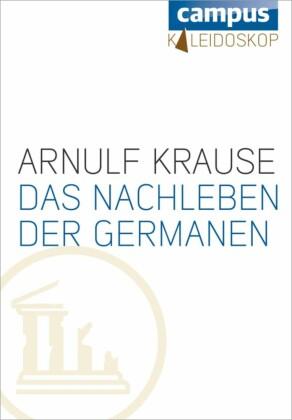 Das Nachleben der Germanen