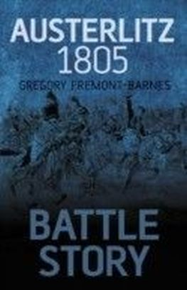 Battle Story Austerlitz 1805