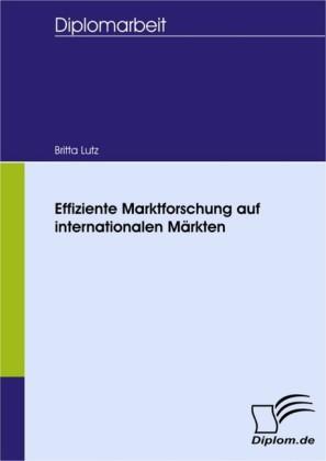 Effiziente Marktforschung auf internationalen Märkten