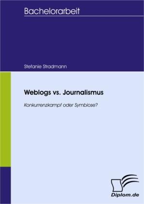 Weblogs vs. Journalismus