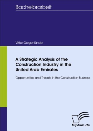A Strategic Analysis of the Construction Industry in the United Arab Emirates