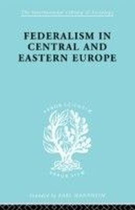 Federalism in Central and Eastern Europe