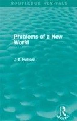 Problems of a New World (Routledge Revivals)
