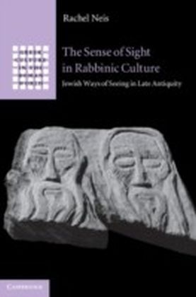 Sense of Sight in Rabbinic Culture
