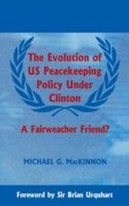Evolution of US Peacekeeping Policy Under Clinton