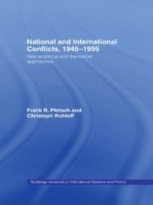 National and International Conflicts, 1945-1995