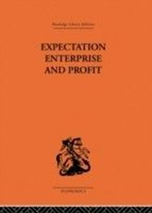 Expectation, Enterprise and Profit