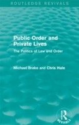 Public Order and Private Lives (Routledge Revivals)