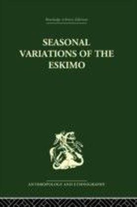 Seasonal Variations of the Eskimo