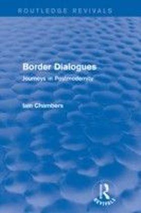 Border Dialogues (Routledge Revivals)