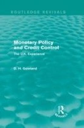 Monetary Policy and Credit Control (Routledge Revivals)