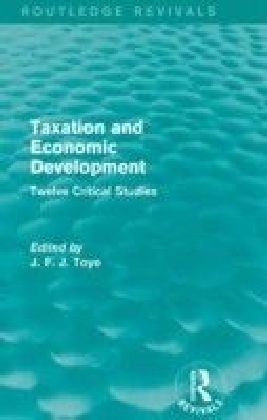 Taxation and Economic Development (Routledge Revivals)