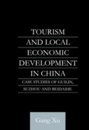 Tourism and Local Development in China
