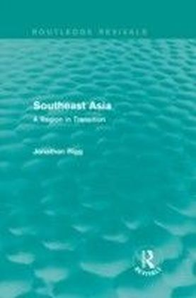 Southeast Asia: A Region in Transition
