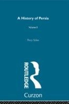 History Of Persia (Volume 2)