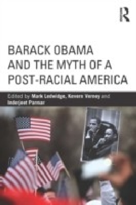 Barack Obama and the Myth of a Post-Racial America