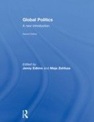 Global Politics: A New Introduction 2nd Editon