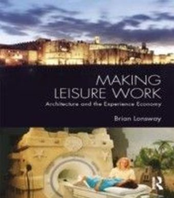 MAKING LEISURE WORK LONSWAY