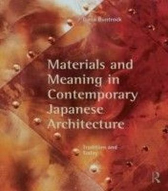 MATLS & MEANING IN COMTEMP JAP ARCH