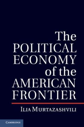 Political Economy of the American Frontier