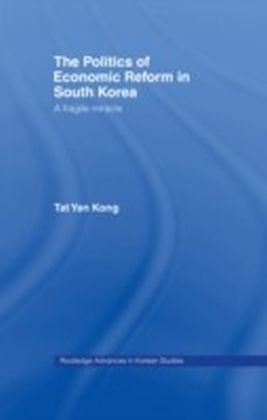 Politics of Economic Reform in South Korea
