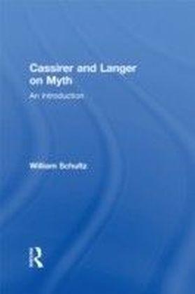 Cassirer and Langer on Myth