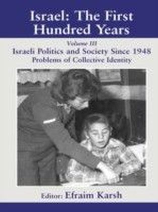 Israel: The First Hundred Years
