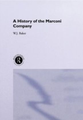 History of the Marconi Company 1874-1965