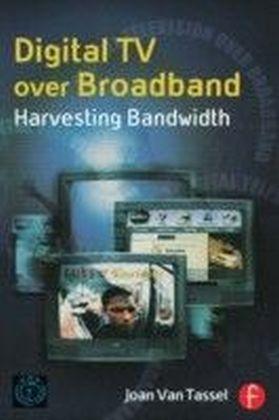 Digital TV Over Broadband