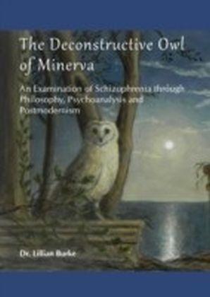 Deconstructive Owl of Minerva