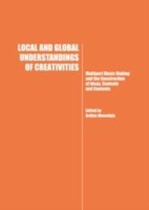 Local and Global Understandings of Creativities